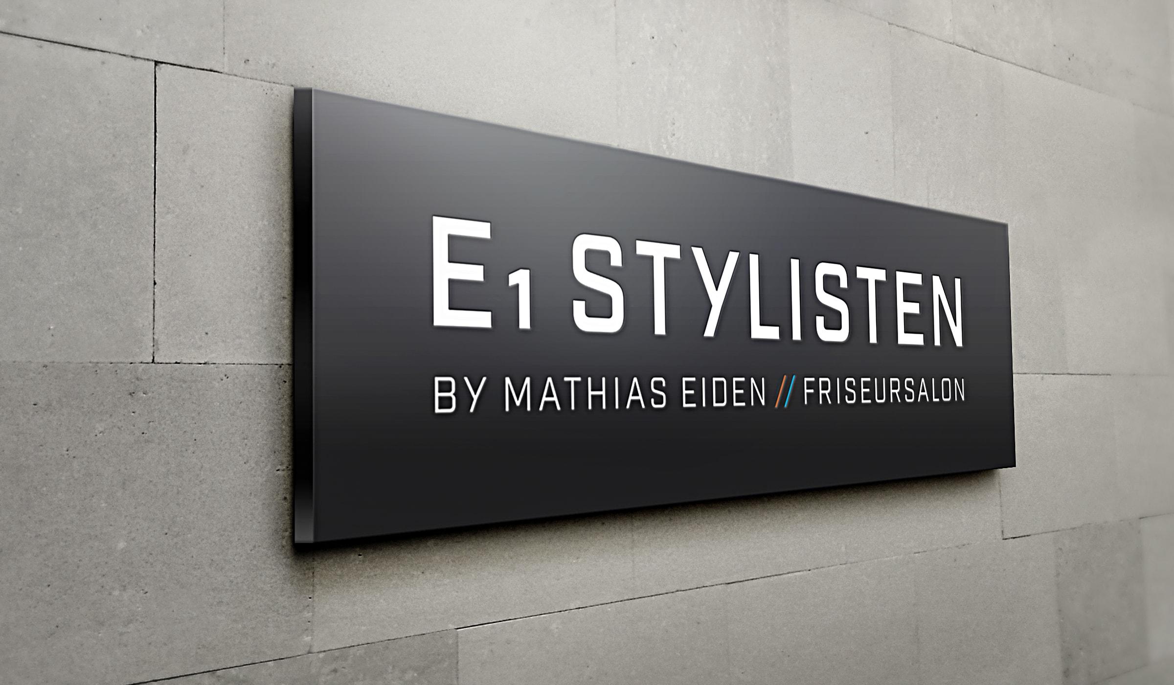 Konzeptarbeit ~ Corporate Design ~ Design Werbeschild // Design Werbeschild Außenfassade // E1 Stylisten