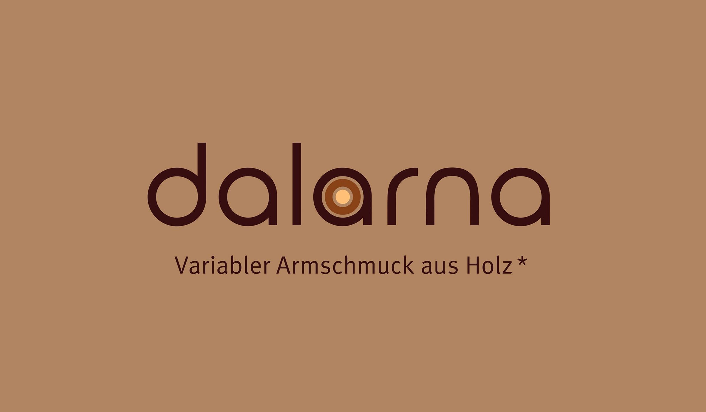 Konzeptarbeit ~ Produktentwicklung & Vermarktung ~ Logodesign // Logodesign für dalarna – Variabler Armschmuck aus Holz* // dalarna // Branding/ Brand Design/ Corporate Design/ Logo/ KERSTIN MICHELS – DESIGN/ Designagentur/ Werbeagentur/Grafikdesign/ Kommunikationsdesign/ Hermeskeil/ Hochwald/ Trier/ Rheinland-Pfalz/ Werbung/ Design