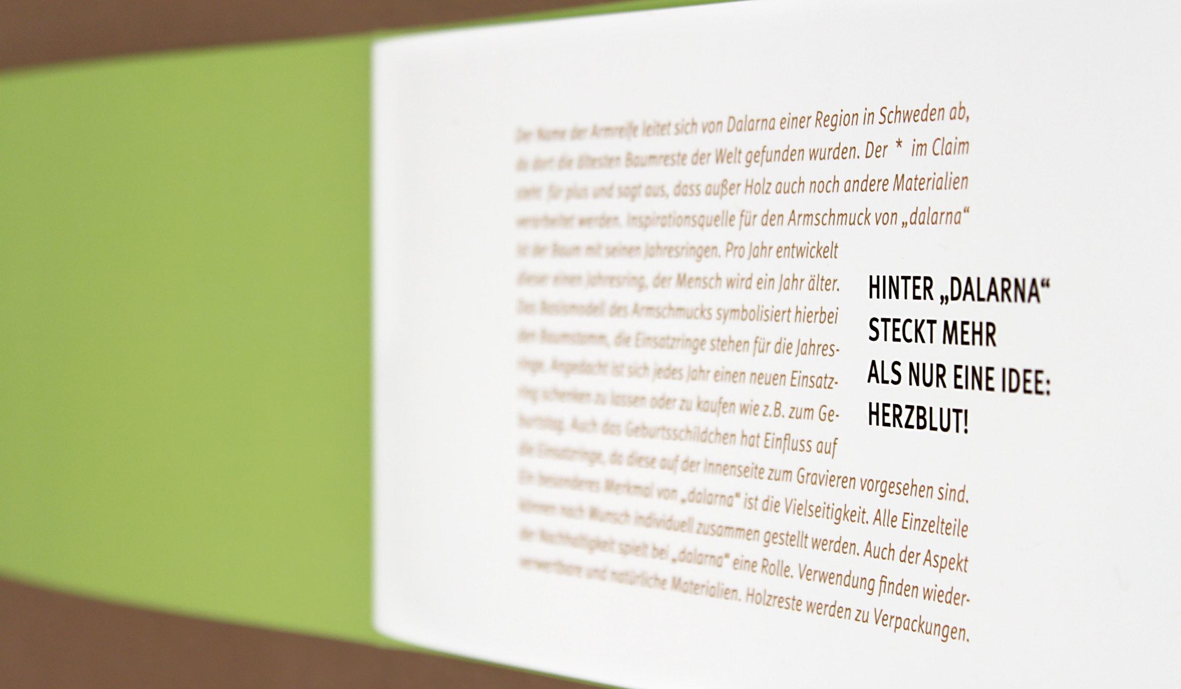 Detail der Imagebroschüre für Dalarna. Nachhaltig gedruckt auf Recyclingpapier. Ein Projekt der Designagentur mieker - Konzept Design Strategie. Diplomarbeit von Kerstin Michels, Fachrichtung Kommunikationsdesign, FH Trier. Bestandteile der ganzen Arbeit: Brand Identity, Produktdesign, Brand Design, Namensentwicklung, Logodesign, Packaging Design, Editorial Design, Imagebroschüre, Werbemittel. Hermeskeil, Trier, Luxemburg, Saarbrücken, Koblenz, Köln, Frankfurt, Hamburg